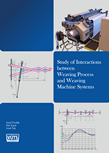 STUDY OF INTERACTIONS BETWEEN WEAVING PROCESS AND WEAVING MACHINE SYSTEMS