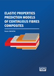 ELASTIC PROPERTIES PREDICTION MODELS OF CONTINUOUS FIBRES COMPOSITES