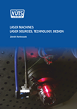LASER MACHINES LASER SOURCES, TECHNOLOGY, DESIGN