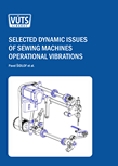 SELECTED DYNAMIC ISSUES OF SEWING MACHINES OPERATIONAL VIBRATIONS