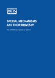Special mechanisms and their drives part IV.